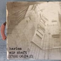 Experimental Multidisciplinary Street Performance HARLEM AIR SHAFT Announced Photo