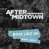 VIDEO: Watch the Video for 'Boys Like Us' from After Midtown Photo