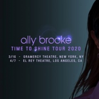 Ally Brooke Announces Headline 'Time to Shine' Tour 2020