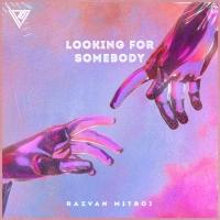 Razvan Mitroi Releases 'Looking For Somebody' Photo