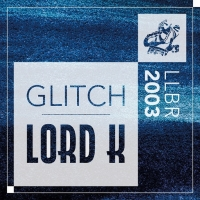 Lord K Unveils Debut Solo Single 'Glitch'