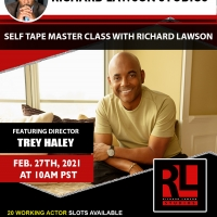 The Richard Lawson Studios Master Class Series  Returns With Director Trey Haley Photo