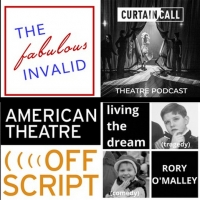 10 MORE Theatre-Themed Podcasts to Get You Through Quarantine Photo