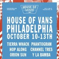 House of Vans Announces Pop-Up in Philadelphia, Oct. 10-13