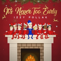 Izzy Pollak Releases Debut Holiday EP 'It's Never Too Early' Photo