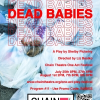 DEAD BABIES Will Be Performed at The Chain Theatre Festival Beginning This Week Photo