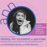 BWW Interview: Ann Kittredge of FLASH FORWARD FRIDAY VIRTUAL SHORTS Photo