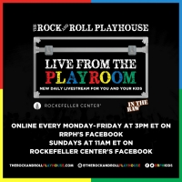 The Rock and Roll Playhouse Announces LIVE FROM THE PLAYROOM Series