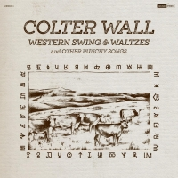 Colter Wall Announces WESTERN SWING & WALTZES AND OTHER PUNCHY SONGS Photo