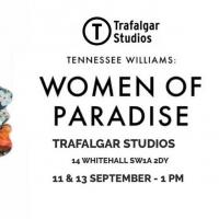 A Mini-Tennessee Williams Festival Celebrating Womxn Comes To Trafalgar Studios! Photo