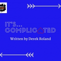 Casting Announced For IT'S COMPLICATED In Virtual Rochester Fringe Photo