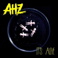 AHZ Featuring LA-based Producers Brody Jenner, SAVI, Loren Moore And Lead Vocalist Adam O'Rourke Return With New Single 'It's Alive'