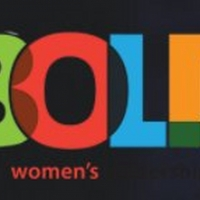 Additional Theater To Be Selected For BOLD Theater Women's Leadership Circle Cohort 2 Photo