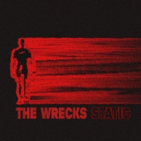 The Wrecks Announce New EP STATIC Photo