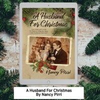 Nancy Pirri Releases New Holiday Romance A HUSBAND FOR CHRISTMAS Photo