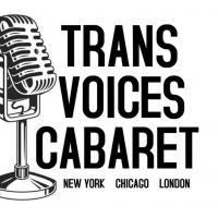 TRANS VOICES CABARET Returns For 2020 Photo