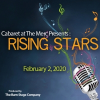 Cabaret At The Merc Presents 9th Annual RISING STARS Show