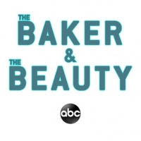 ABC Debuts New Trailer for THE BAKER AND THE BEAUTY Photo