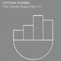 Stephane Wrembel To Release 'The Django Experiment VI' Photo