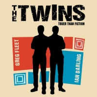 Greg Fleet and Ian Darling Lead THE TWINS at Adelaide Fringe Photo
