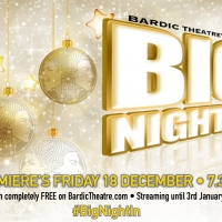 Bardic Theatre Announce 'Big Night In' To Stream This Christmas Photo