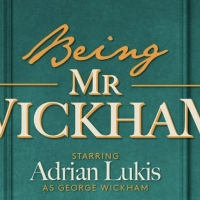 Original Theatre's Brand-New Production, Being Mr Wickham Streaming April 30th Photo