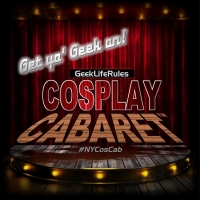 COSPLAY CABARET Returns To Live Performances With The 'Road To NYCC' At Don't Tell Ma Photo