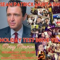 BWW Previews: Sean Patrick Murtagh Invites All To HOLIDAY TEST DRIVE Viii: MERRY MEMO Photo