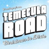 Temecula Road Releases 'Christmas In Dixie' Photo