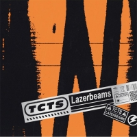 TCTS Releases New Single 'Lazerbeams'