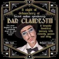 Join Drag King Richard Energy at BAR CLANDESTIN! A Secret Online Speakeasy Photo