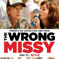David Spade, Lauren Lapkus Star in THE WRONG MISSY