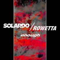 Solardo Teams Up With Happy Mondays Vocalist Rowetta on New Single 'Enough' Photo