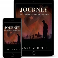 Gary V. Brill Releases New Historical Novel 'JOURNEY: The Story Of An American Family' Photo