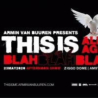 Armin van Buuren Announces Special All-Ages 'This is Blah Blah Blah' Show Photo