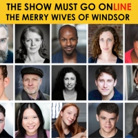 The Show Must Go Online Announces Full Cast for THE MERRY WIVES OF WINDSOR Photo