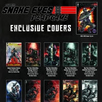SNAKE EYES: DEADGAME Comic Book Series Launches With 36 Exclusive Covers Photo