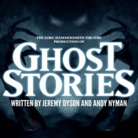 GHOST STORIES Comes to Theatre Royal
