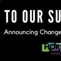 Horizon Theatre Announces Schedule Changes Photo