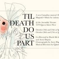 Assembly Theatre Presents New Musical 'TIL DEATH DO US PART