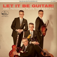 Joel Paterson to Release Beatles Cover Album 'Let It Be Guitar! Joel Paterson Plays The Beatles' On 9/20