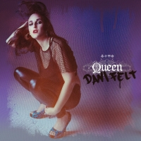 Dani Felt Earns Her Throne On Her Presave For 'Queen' Photo