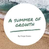 Student Blog: A Summer of Growth Photo
