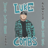 Luke Combs' New Deluxe Album 'What You See Ain't Always What You Get' Debuts at #1 Photo