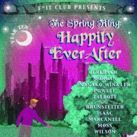 F*It Club to Present THE SPRING FLING: HAPPILY EVER AFTER Photo