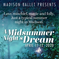 Madison Ballet Presents A MIDSUMMER NIGHT'S DREAM Photo