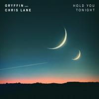 Gryffin and Chris Lane Team Up for New Single 'Hold You Tonight' Photo