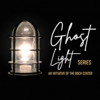 Boch Center's Ghost Light Series Set to Premiere This Friday Photo