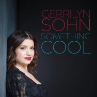 """Gerrilyn Sohn Returns To Don't Tell Mama With """"Something Cool"""""""