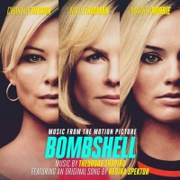 Music From BOMBSHELL Available Today